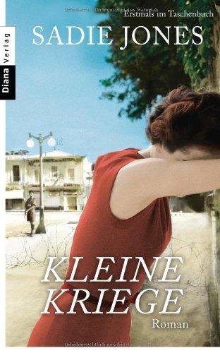 Buchseite und Rezensionen zu 'Kleine Kriege: Roman' von Sadie Jones