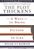 The Plot Thickens: 8 Ways to Bring Fiction to Life