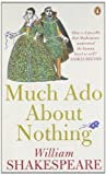 Much Ado about Nothing (Penguin Shakespeare)