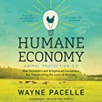 The Humane Economy: How Innovators an...
