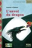 echange, troc Jeanne-A Debats - L'envol du dragon
