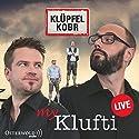 My Klufti Hörbuch von Michael Kobr, Volker Klüpfel Gesprochen von: Michael Kobr, Volker Klüpfel