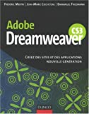 Dreamweaver CS3 : Cr�ez des sites et des applications nouvelle g�n�ration