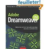 Dreamweaver CS3 : Créez des sites et des applications nouvelle génération