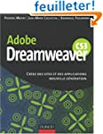 Dreamweaver CS3 : Cr�ez des sites et...