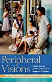 img - for Peripheral Visions: Politics, Society, and the Challenges of Modernity in Yucatan book / textbook / text book