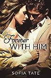 Forever with Him (Davison & Allegra)