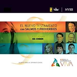 Experiencia Viva, Nuevo Testamento con Salmos y Proverbios: Audio-Biblia Dramatizada | [Zondervan]