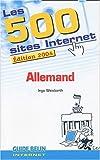 echange, troc Ingo Weisbarth - Les 500 Sites Internet Allemand