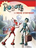 Robots: The Movie Storybook (0060591137) by Egan, Kate