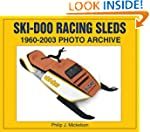 Ski-doo Racing Sleds 1960-2003 Photo...