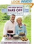 Great British Bake Off: Everyday: Ove...