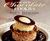 Death by Chocolate Cookies (0679308733) by Desaulniers, Marcel