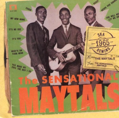 The Maytals - The Sensational Maytals - Zortam Music