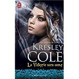 Les ombres de la nuit, tome 2: La valkyrie sans coeurpar Kresley Cole