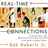 img - for Real-Time Connections: Linking Your Job with God's Global Work book / textbook / text book