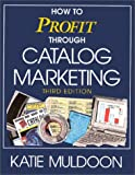 img - for How to Profit Through Catalog Marketing (NTC Business Books) book / textbook / text book