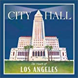 img - for City Hall: The Heart of Los Angeles book / textbook / text book