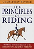 The principles of riding : the official instruction handbook of the German National Equestrian Federation