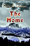 The Home (1403366632) by Claire Z. Cameron