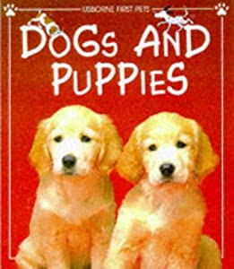 "Cover of ""Dogs and Puppies (Usborne First..."