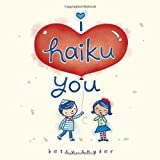 I Haiku You