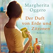 H&ouml;rbuch Der Duft von Erde und Zitronen