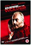 The Empire Of The Wolves [DVD] [2006]