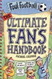 Ultimate Fan's Handbook (Foul Football)