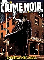 Free Drawing Crime Noir: For Comics and Graphic Novels Ebooks & PDF Download