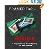 Framed for.....Murder (A Maggie Flaherty Murder Mystery #3)