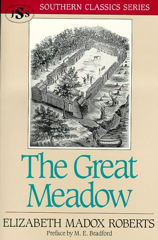 The Great Meadow (Southern Classics Series), Elizabeth Madox Roberts