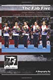 img - for The Fab Five: Jordyn Wieber, Gabby Douglas, and the U.S. Women's Gymnastics Team: GymnStars Volume 3 book / textbook / text book