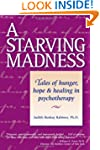 A Starving Madness