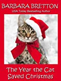 img - for The Year the Cat Saved Christmas - a novella book / textbook / text book