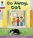 Go Away Cat. Roderick Hunt, Gill Howell