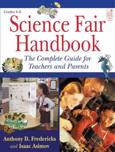 science-fair-handbook-the-complete-guide-for-teachers-and-parents