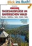 Die sch�nsten Tagesausfl�ge im Bayeri...