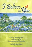 img - for I Believe in You: A Blue Mountain Arts Collection Full of Encouragement and Inspiration (Self-Help & Recovery) book / textbook / text book