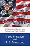 img - for The American Veterans Cookbook: A Collection of Recipes from Veterans and Their Families book / textbook / text book