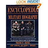 The Encyclopedia of Military Biography