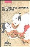 Le livre des amours galantes