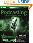Podcasting: Do-It-Yourself Guide (ExtremeTech)