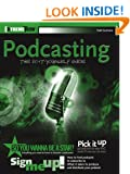 Podcasting The Do-It-Yourself Guide