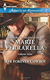 img - for Her Forever Cowboy (Forever, Texas) book / textbook / text book