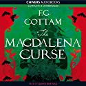 The Magdalena Curse (       UNABRIDGED) by F. G. Cottam Narrated by David Rintoul