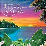 リラックス&スロー~ハワイアン・スタイル カラニ (2006)