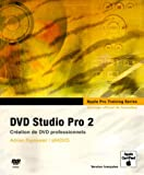 DVD Studio Pro 2 (DVD-Rom inclus)