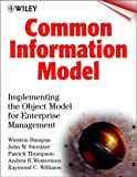 img - for Common Information Model: Implementing the Object Model for Enterprise Management book / textbook / text book