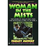 Woman in the Mists: Story of Dian Fossey and the Mountain Gorillas of Africa (034910588X) by Farley Mowat